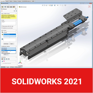 Dassault Systèmes annonce la disponibilité de SOLIDWORKS 2021 avec de nouvelles offres basées sur la plateforme 3DEXPERIENCE
